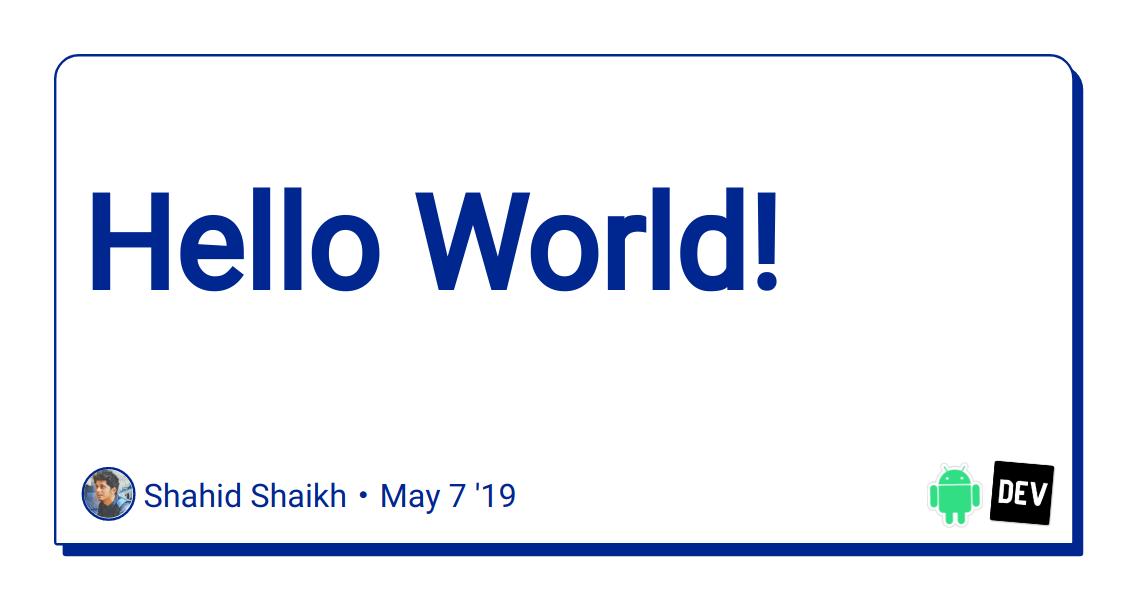 Hello World! - DEV Community