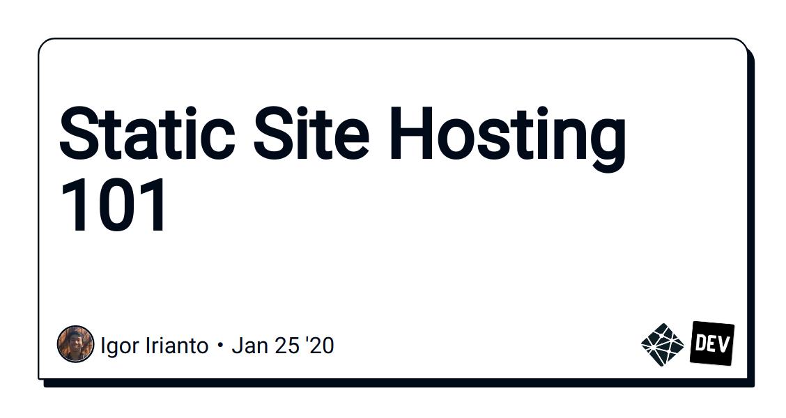 Static Site Hosting 101
