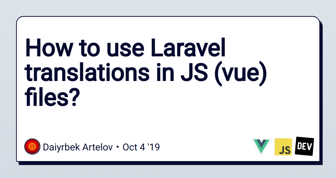 How to use Laravel translations in JS (vue) files? - DEV