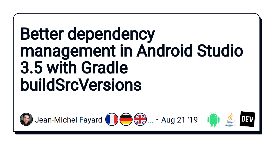 Better dependency management in Android Studio 3 5 with