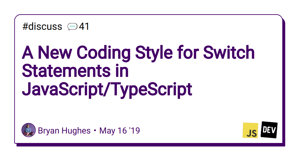 A New Coding Style for Switch Statements in JavaScript