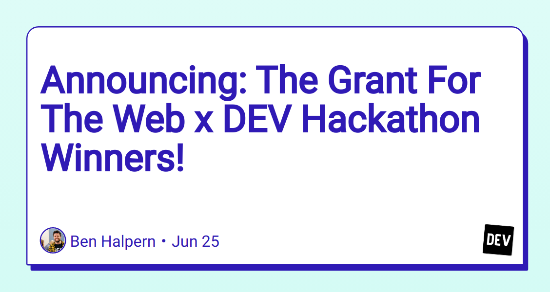 Image of article 'Announcing: The Grant For The Web x DEV Hackathon Winners!'