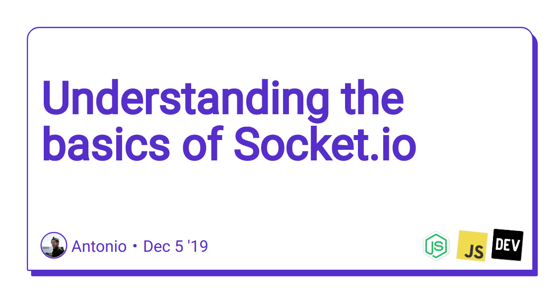 Understanding the basics of Socket.io
