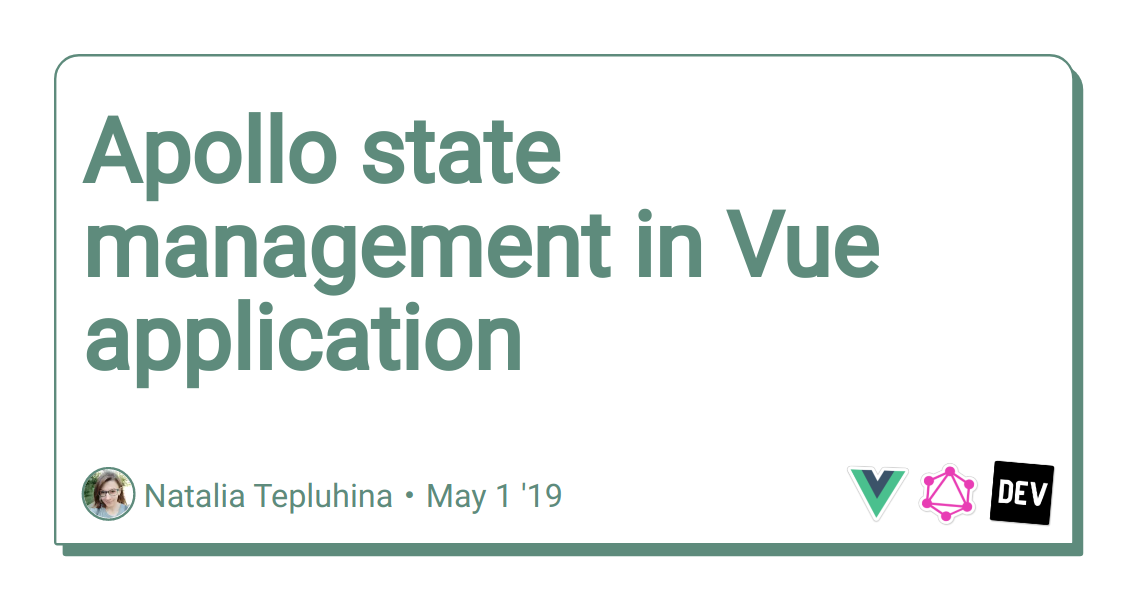 Vuex state management vs Apollo - Front End Development