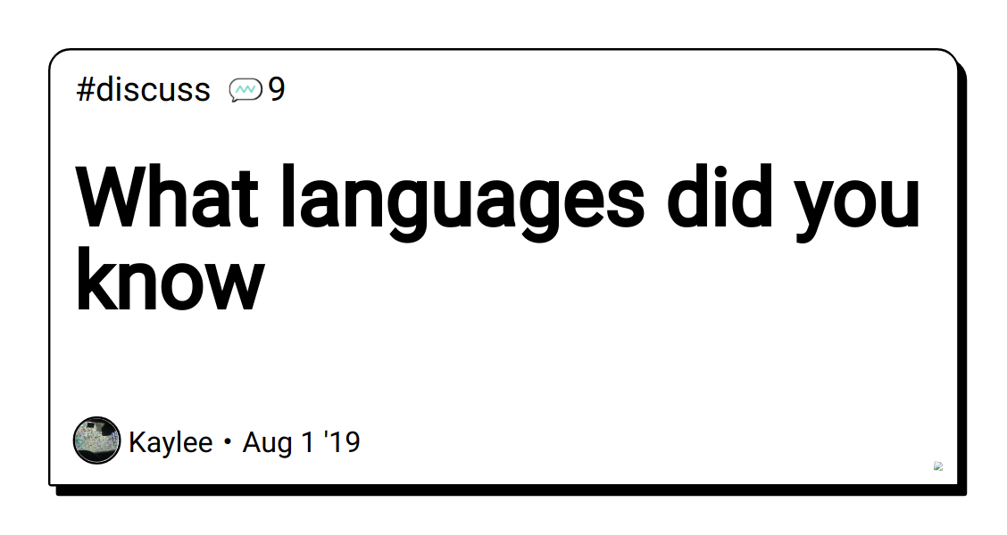 What languages did you know - DEV Community 👩 💻👨 💻