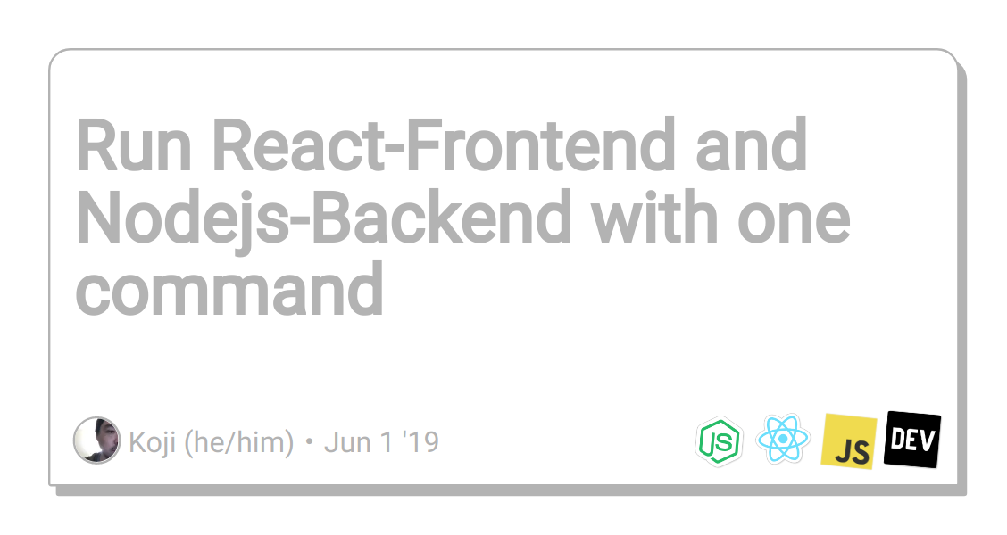 Run React-Frontend and Nodejs-Backend with one command - DEV
