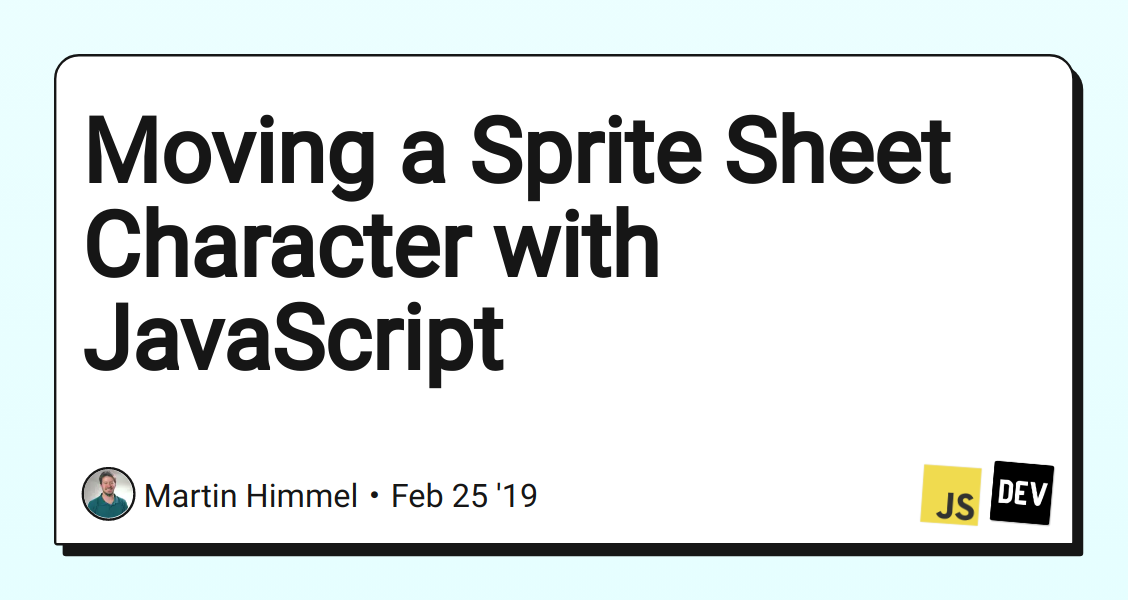 Moving a Sprite Sheet Character with JavaScript - DEV