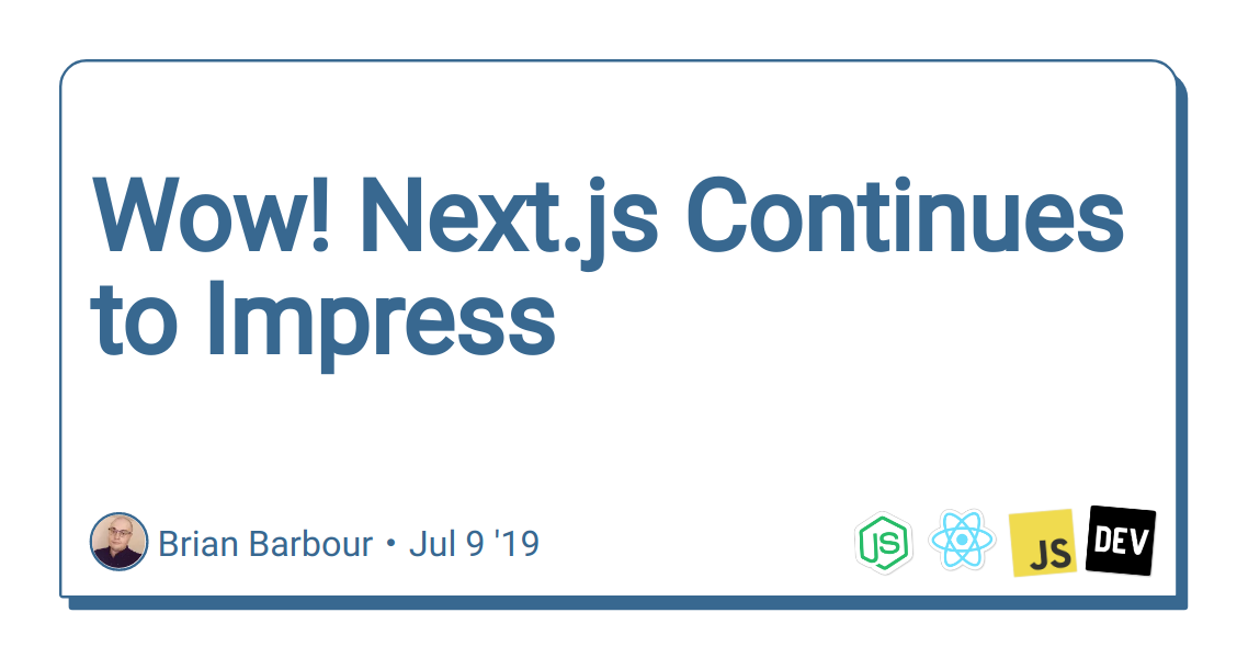 Wow! Next js Continues to Impress - DEV Community 👩 💻👨 💻