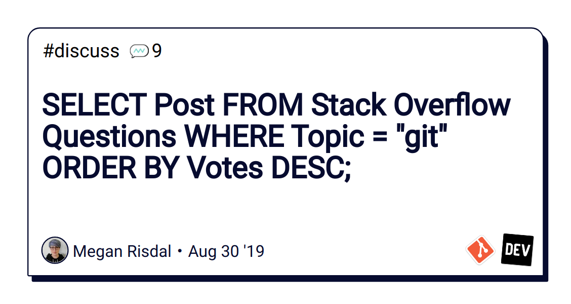 SELECT Post FROM Stack Overflow Questions WHERE Topic =