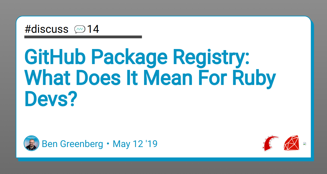 GitHub Package Registry: What Does It Mean For Ruby Devs