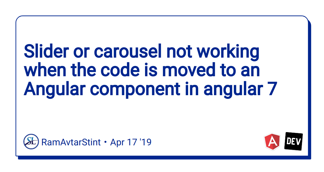 Slider or carousel not working when the code is moved to an Angular