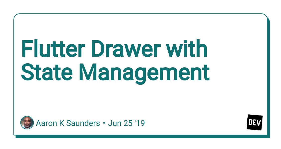 Flutter Drawer with State Management - DEV Community 👩💻👨💻