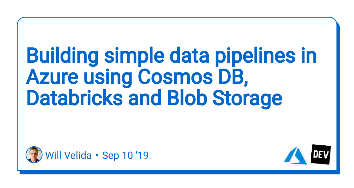 Building simple data pipelines in Azure using Cosmos DB