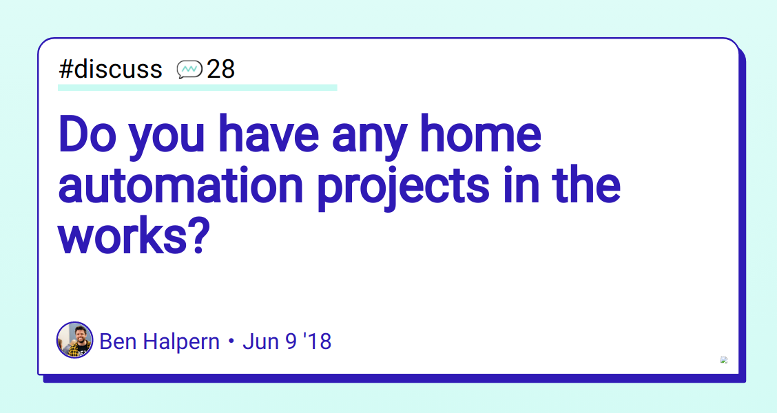 Do you have any home automation projects in the works? - DEV
