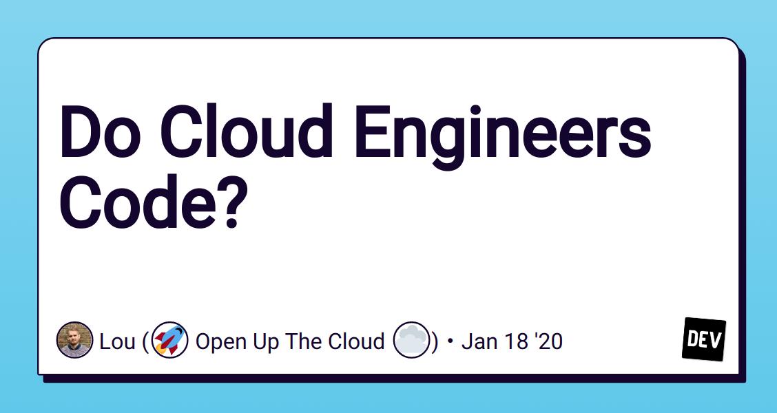 Do Cloud Engineers Code?