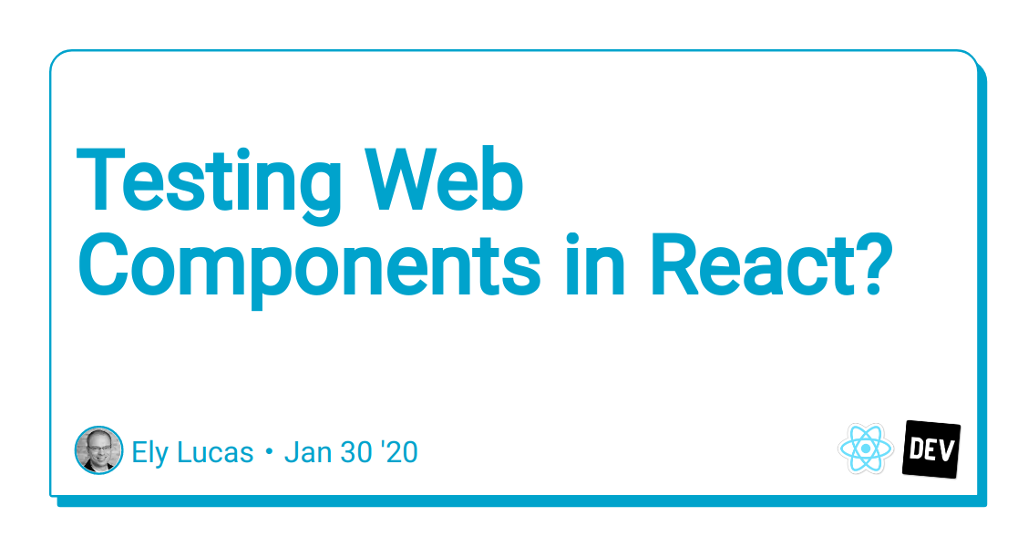 Testing Web Components in React?