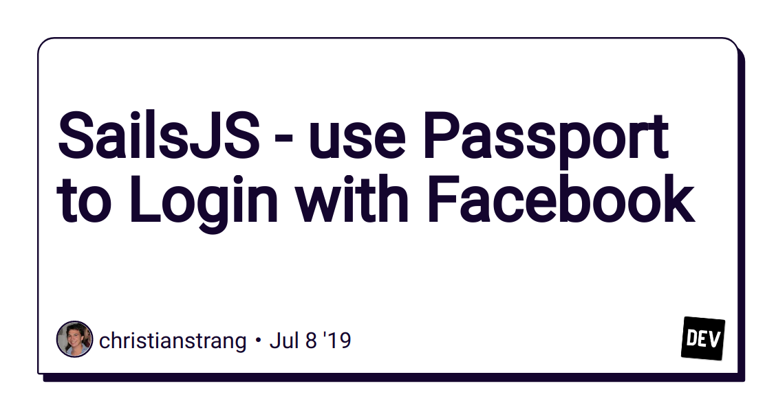 SailsJS - use Passport to Login with Facebook - DEV