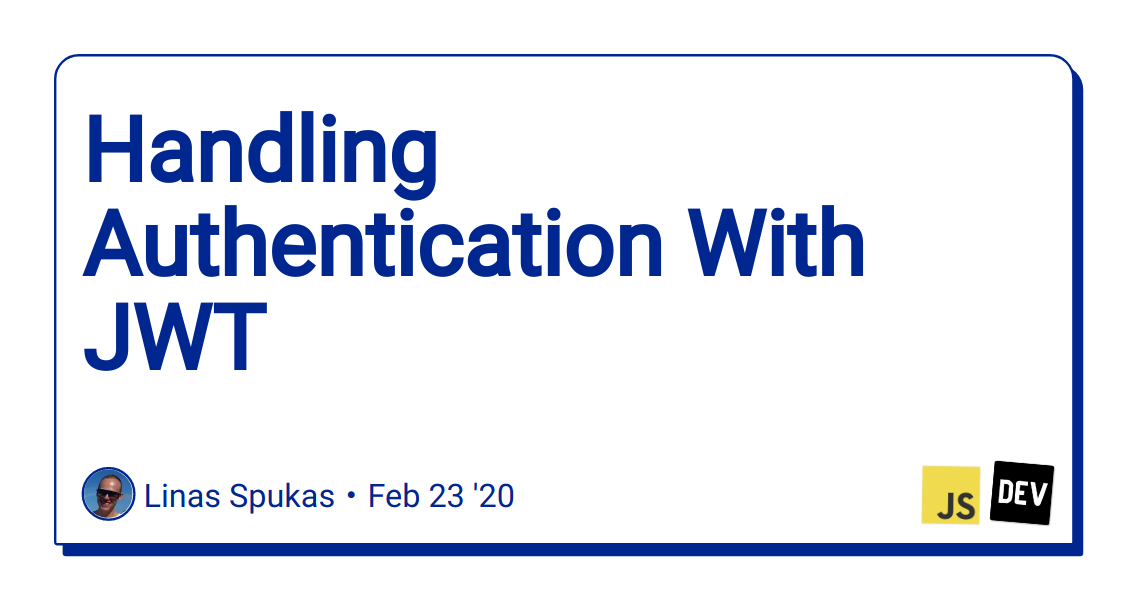 Handling Authentication With JWT