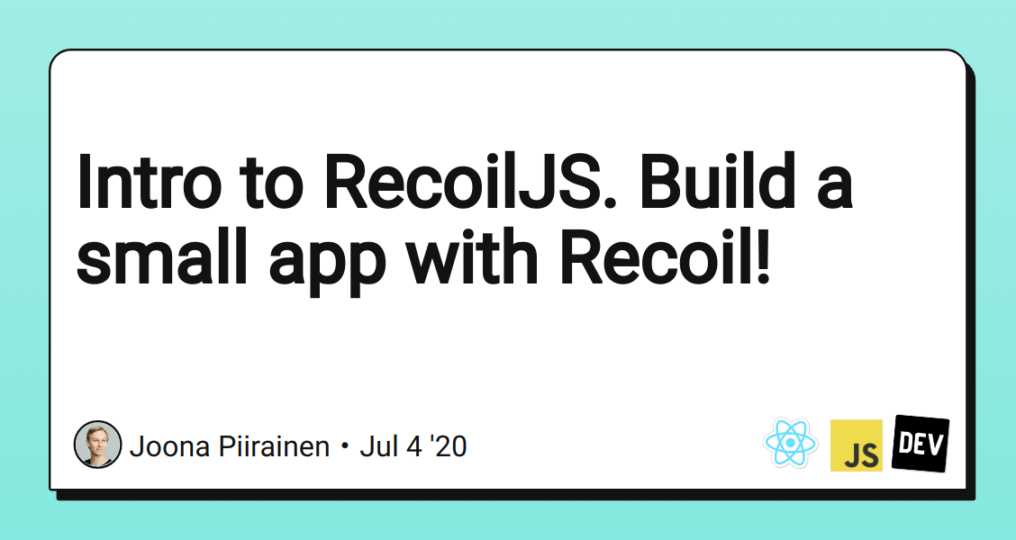 Intro To Recoiljs Build A Small App With Recoil Dev