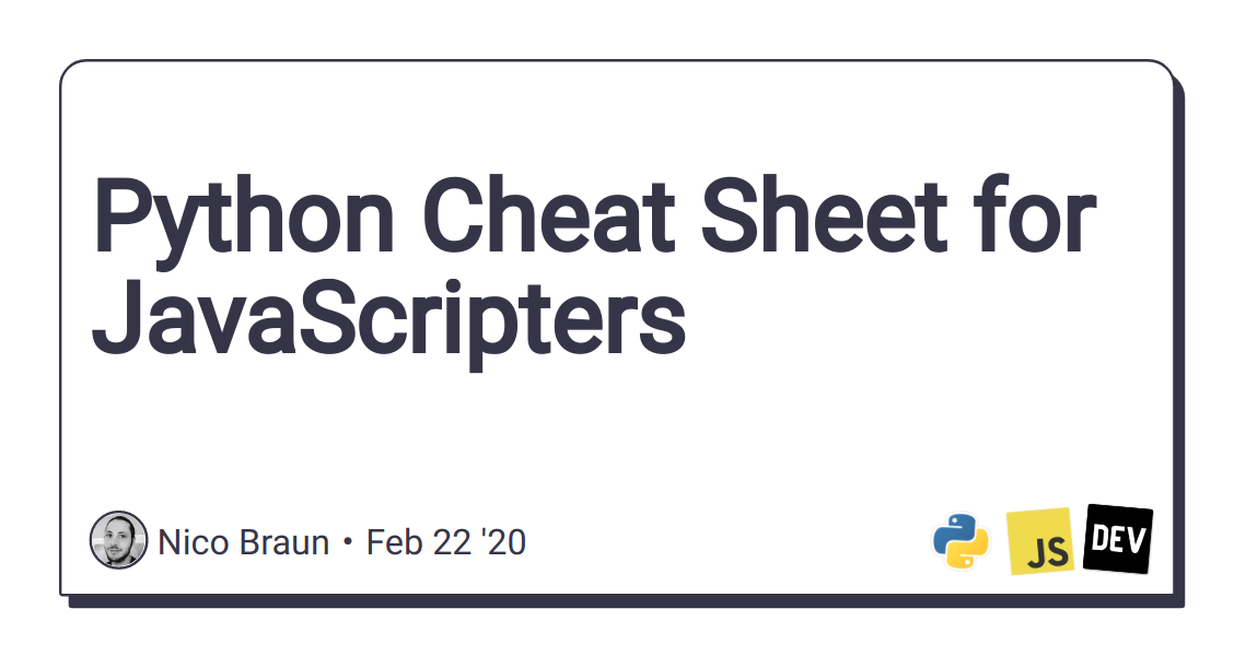 Python Cheat Sheet for JavaScripters