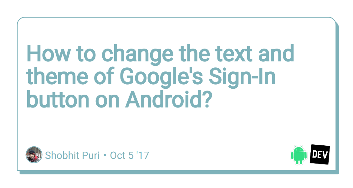 How to change the text and theme of Google's Sign-In button