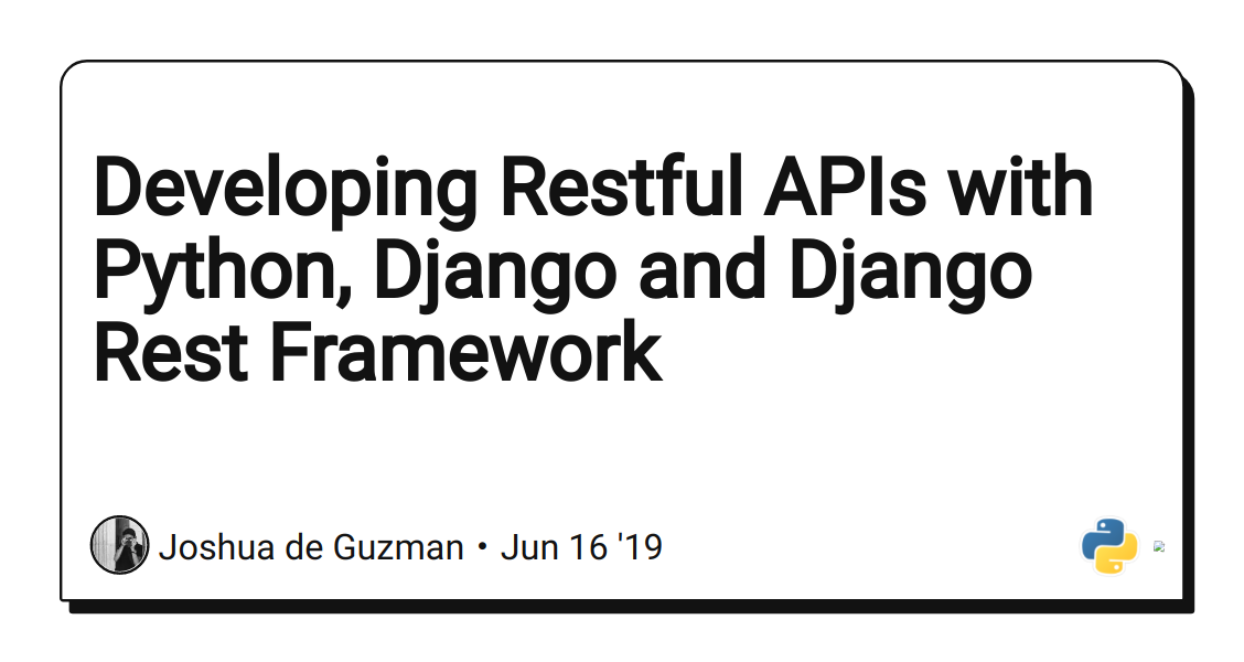 Developing Restful APIs with Python, Django and Django Rest