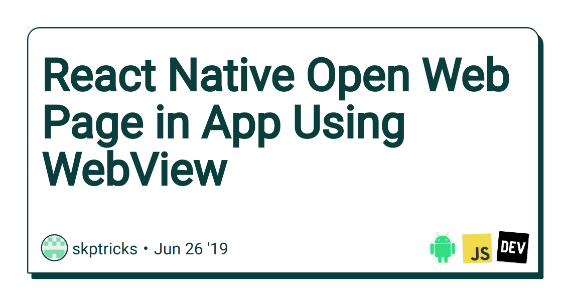 React Native Open Web Page in App Using WebView - DEV Community