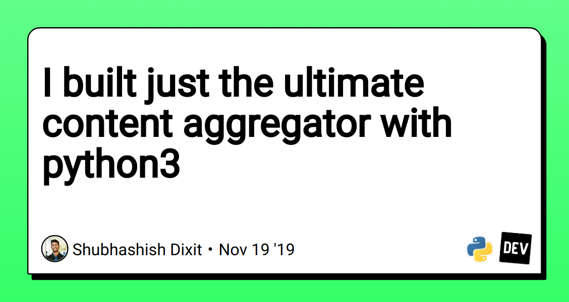 I built just the ultimate content aggregator with python3