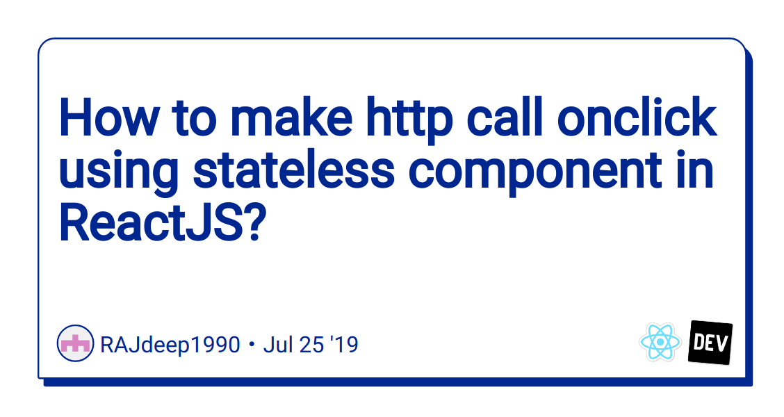 How to make http call onclick using stateless component in
