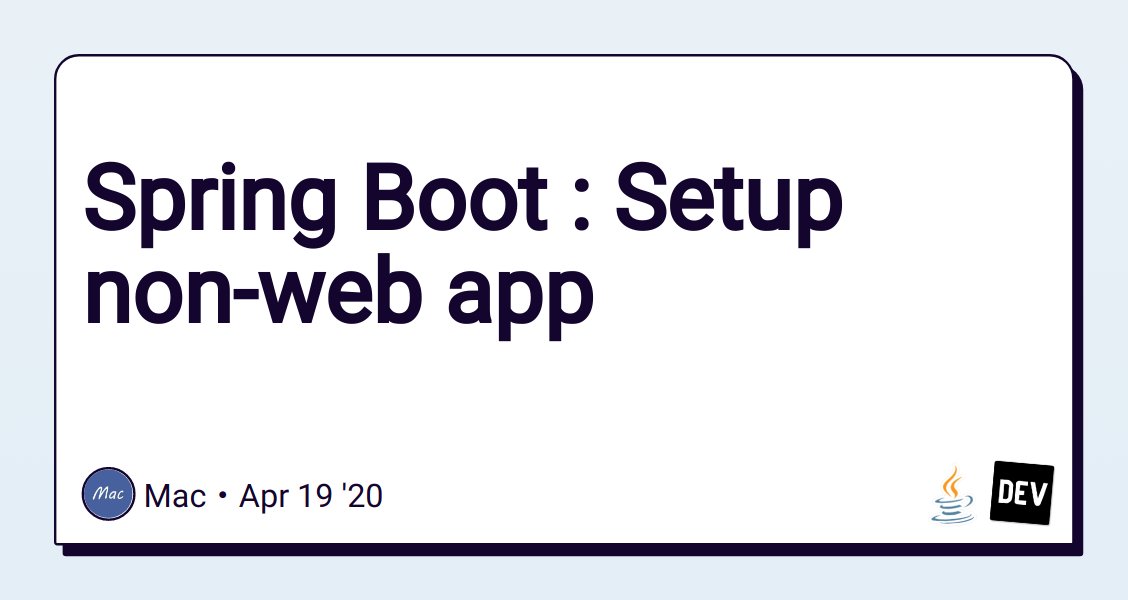 Spring Boot : Setup non-web app - DEV