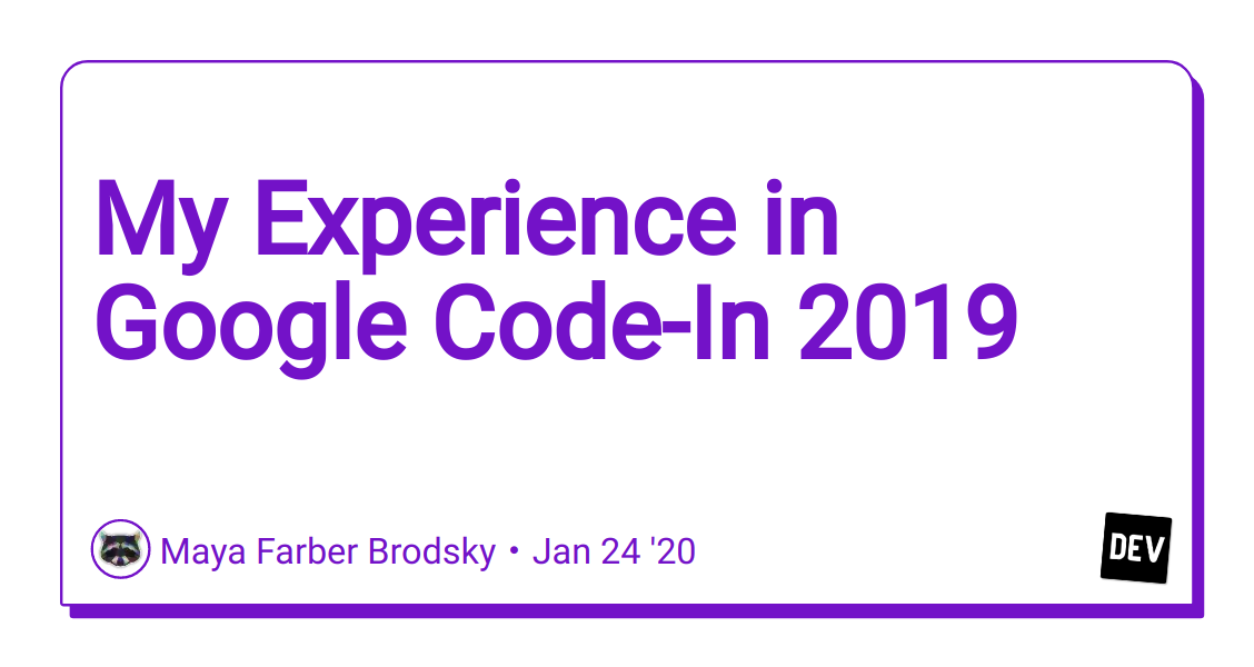 My Experience in Google Code-In 2019