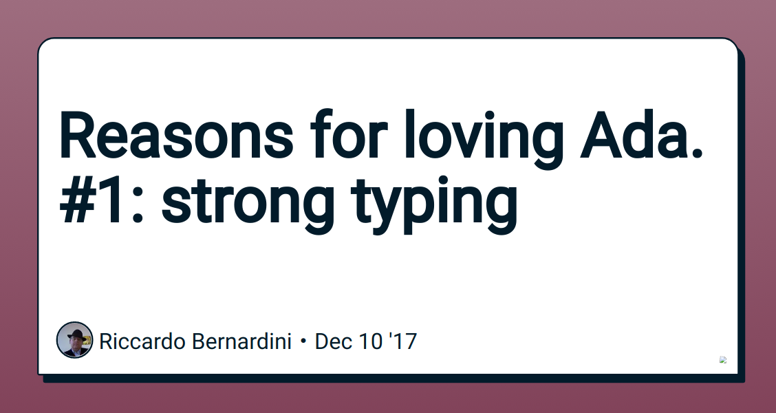 Reasons for loving Ada  #1: strong typing - DEV Community 👩 💻👨 💻