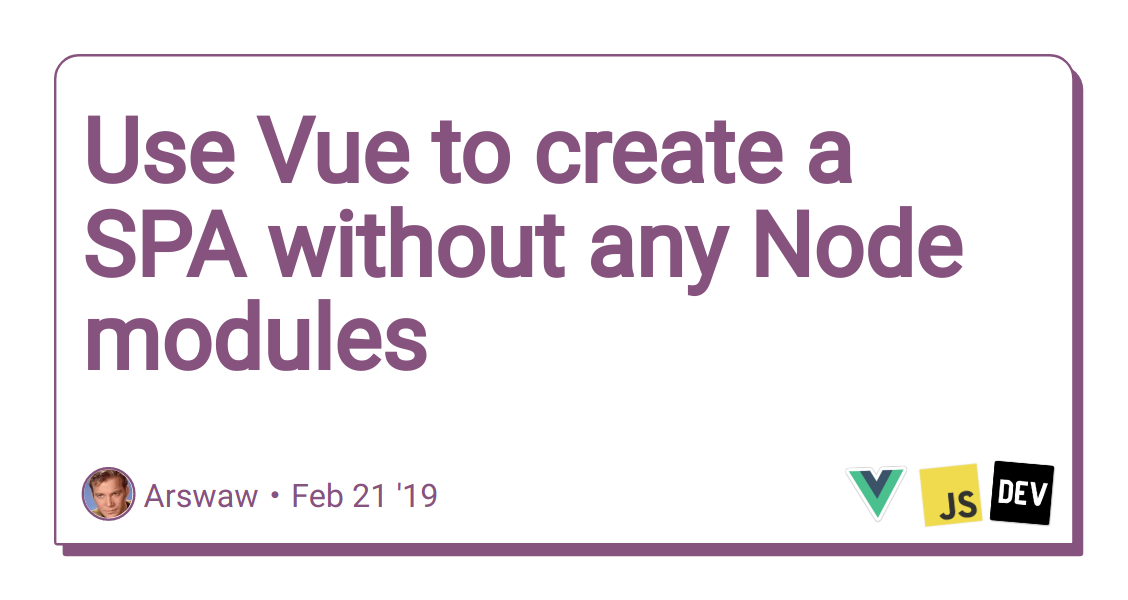 Use Vue to create a SPA without any Node modules - DEV