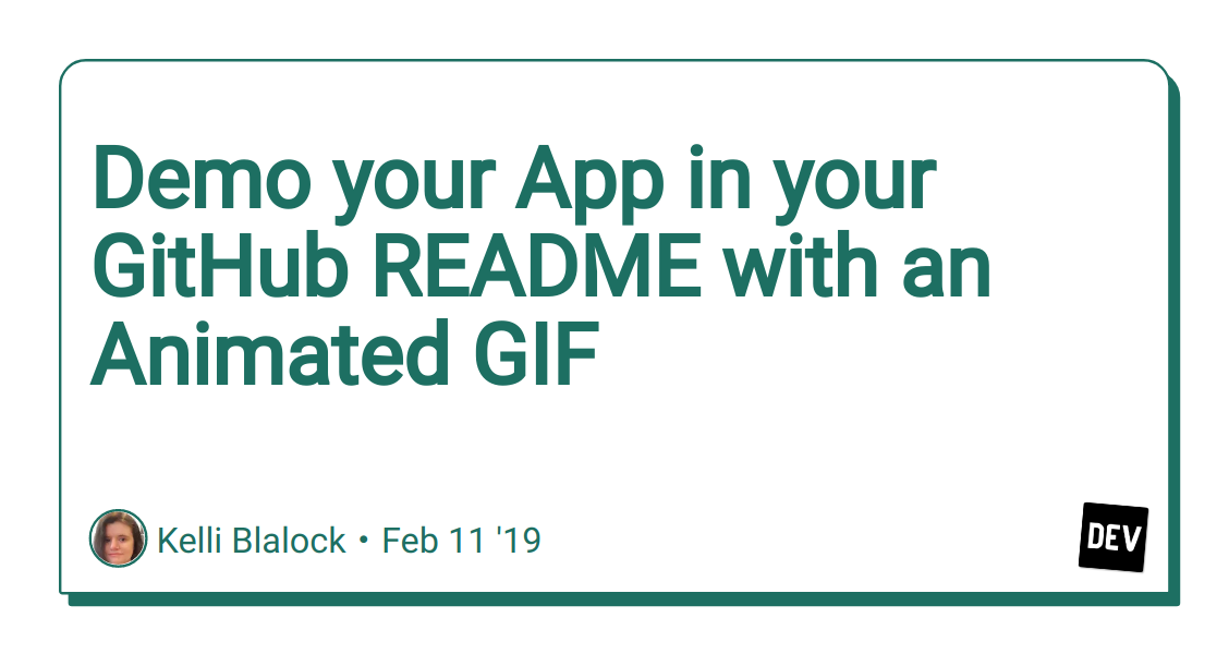 Demo your App in your GitHub README with an Animated GIF - DEV