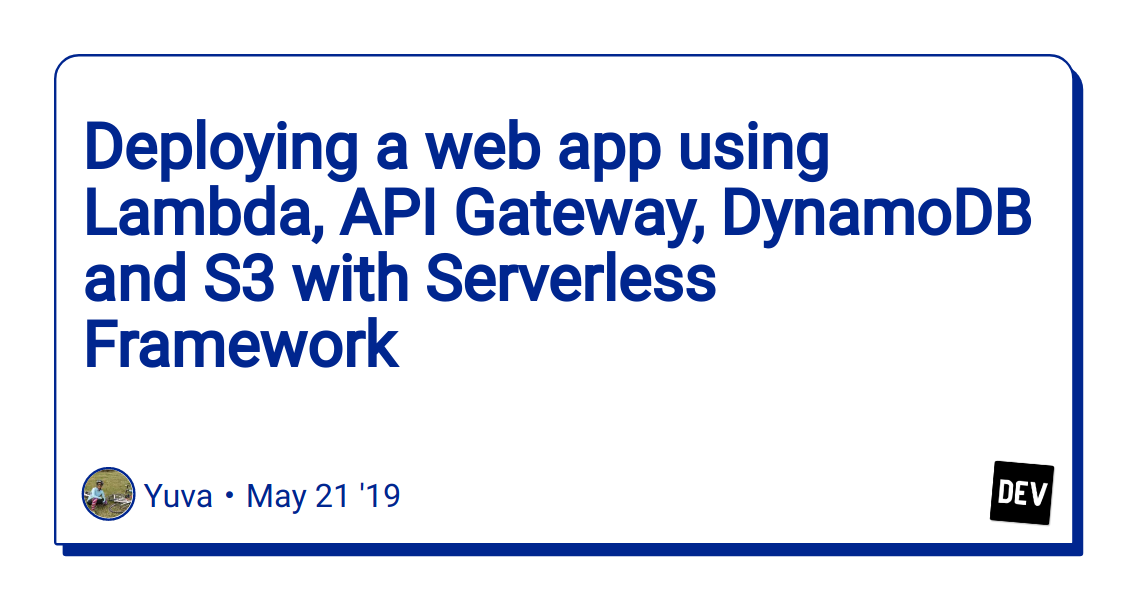Deploying a web app using Lambda, API Gateway, DynamoDB and