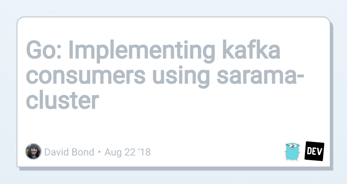Golang: Implementing kafka consumers using sarama-cluster