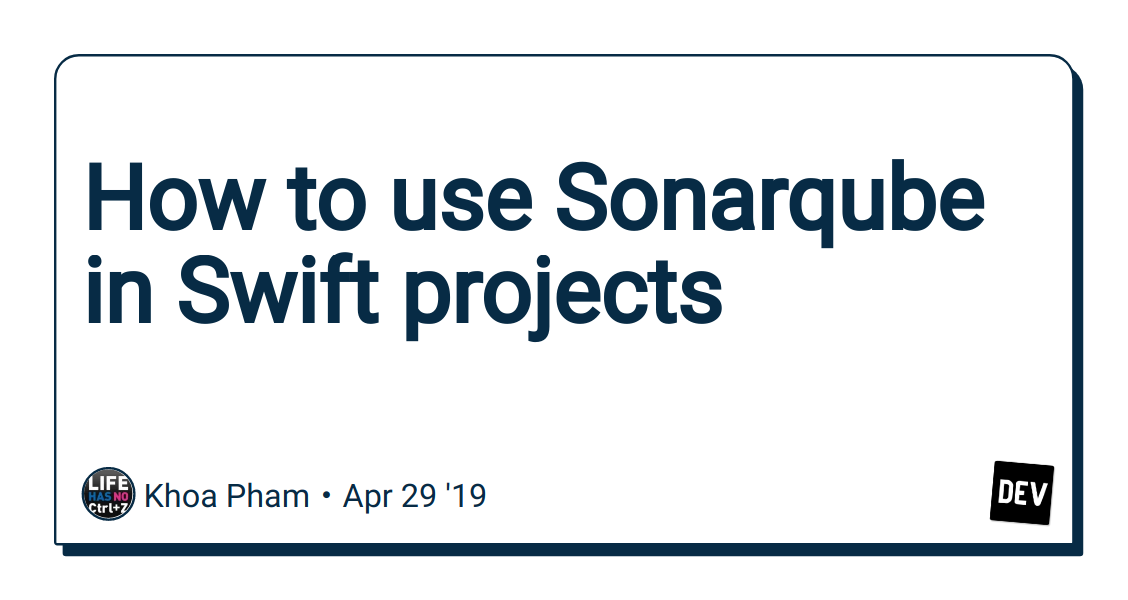 How to use Sonarqube in Swift projects - DEV Community