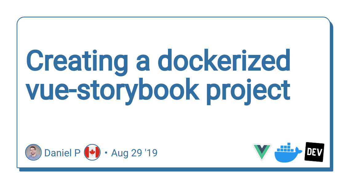 Creating a dockerized vue-storybook project - DEV Community