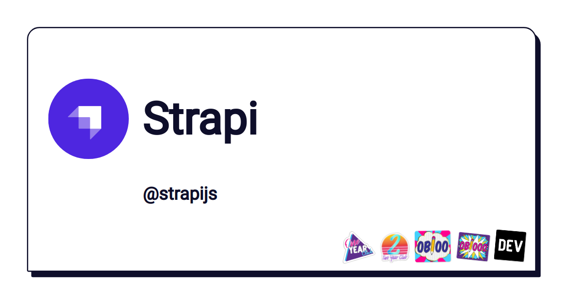 Strapi - DEV Community 👩 💻👨 💻