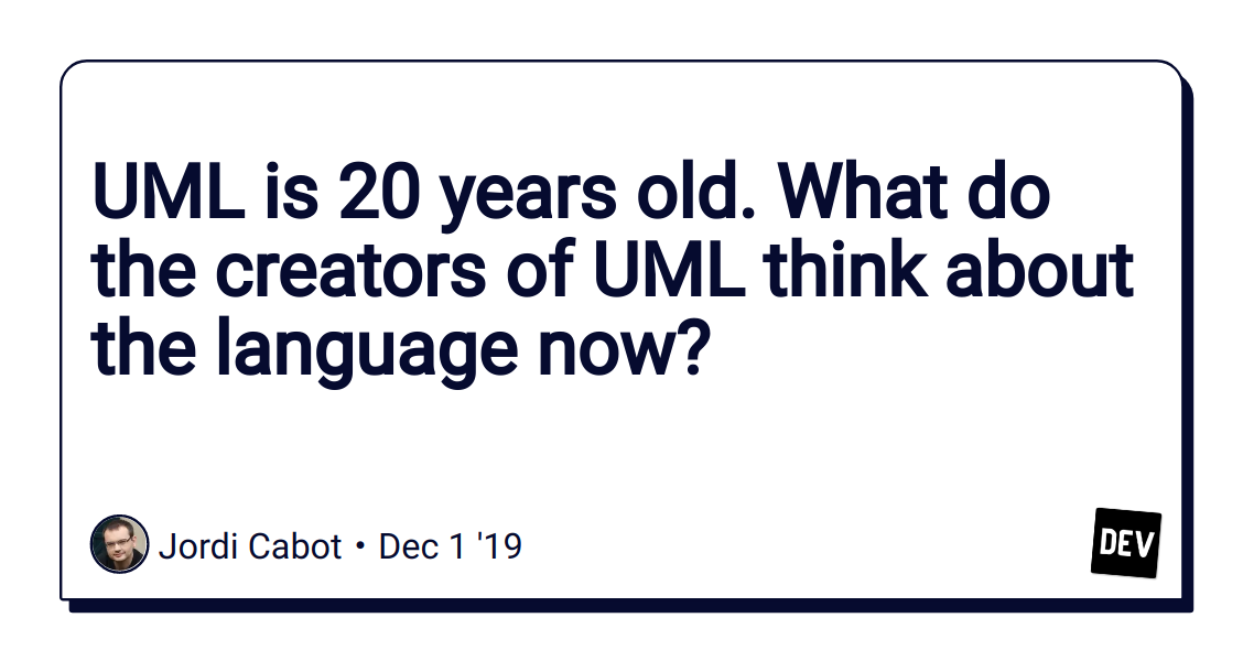 UML is 20 years old. What do the creators of UML think about the language now?