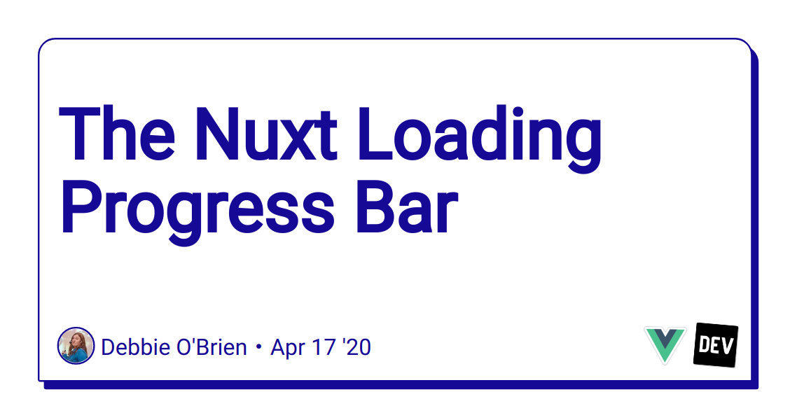 The Nuxt Loading Progress Bar