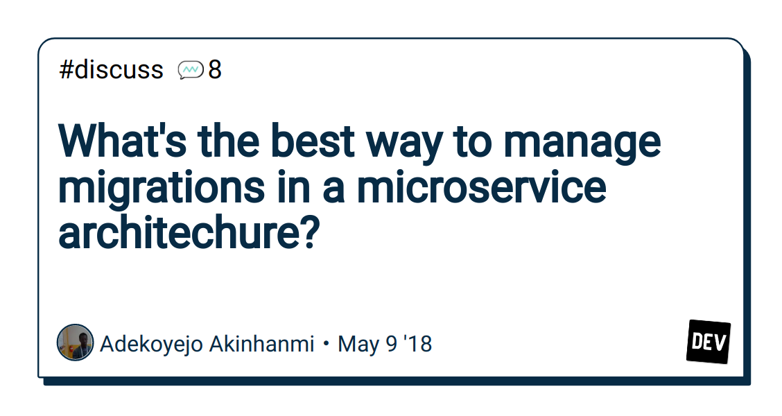 What's the best way to manage migrations in a microservice
