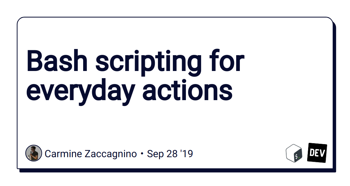 Bash scripting for everyday actions