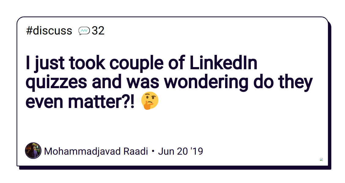I just took couple of LinkedIn quizzes and was wondering do