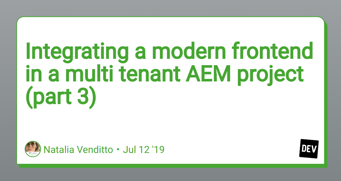 Integrating a modern frontend in a multi tenant AEM project