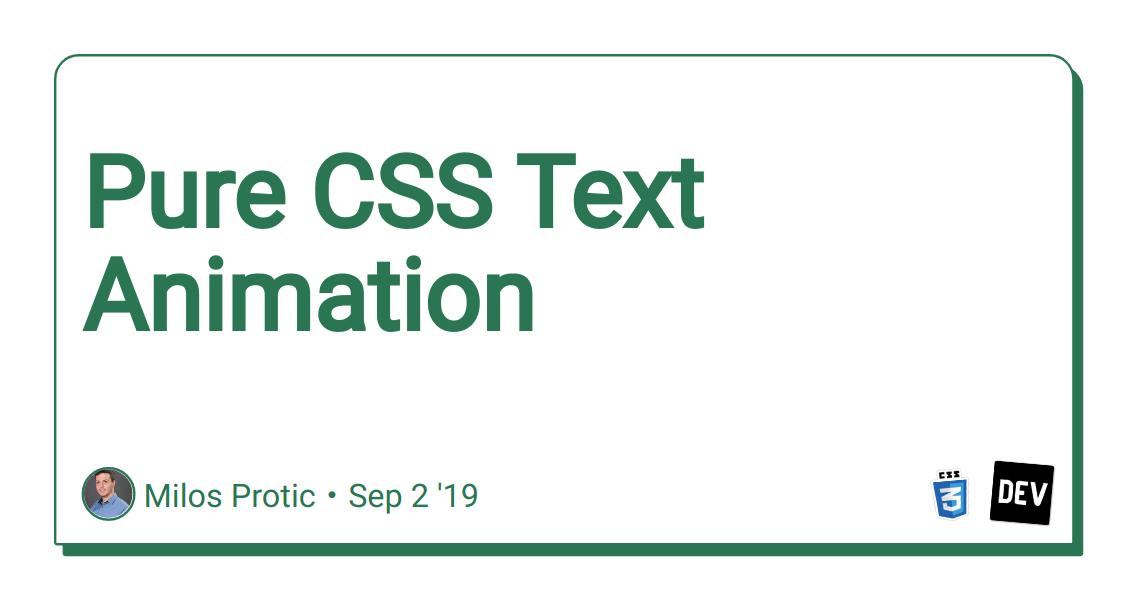 Pure CSS Text Animation - DEV Community 👩💻👨💻