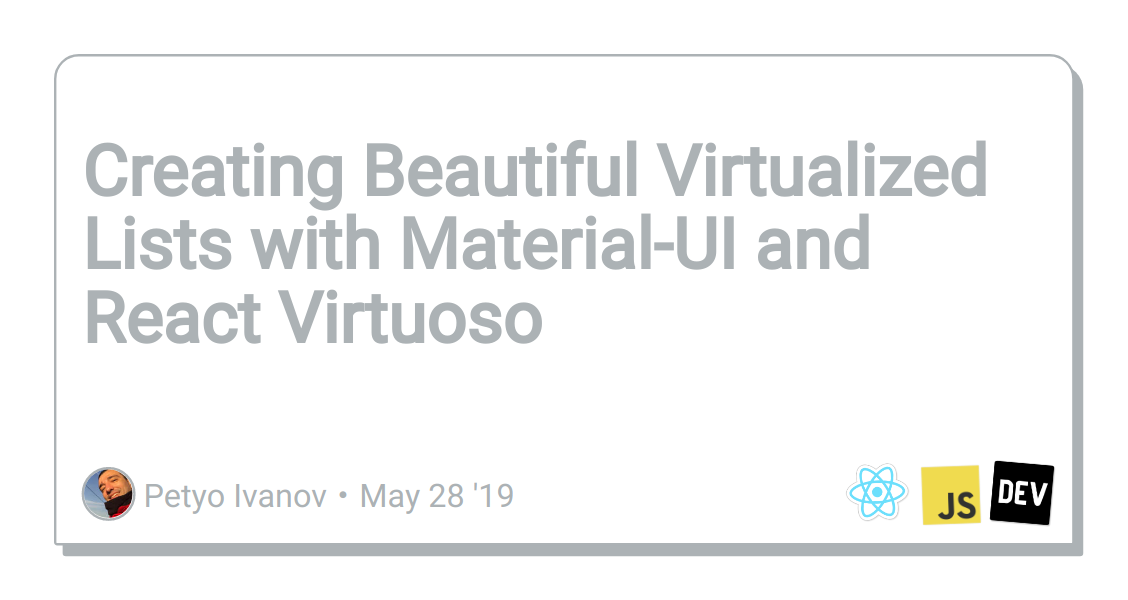 Creating Beautiful Virtualized Lists with Material-UI and React