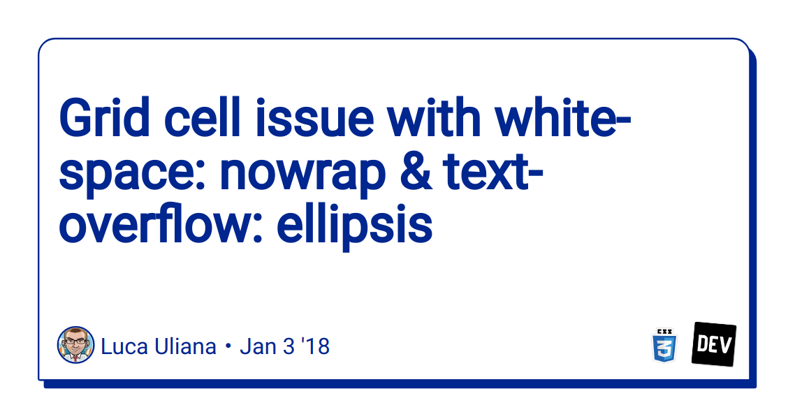 Grid cell issue with white-space: nowrap & text-overflow: ellipsis