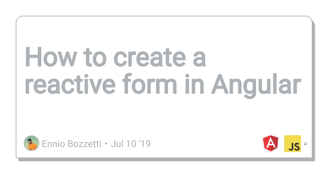 How to create a reactive form in Angular - DEV Community