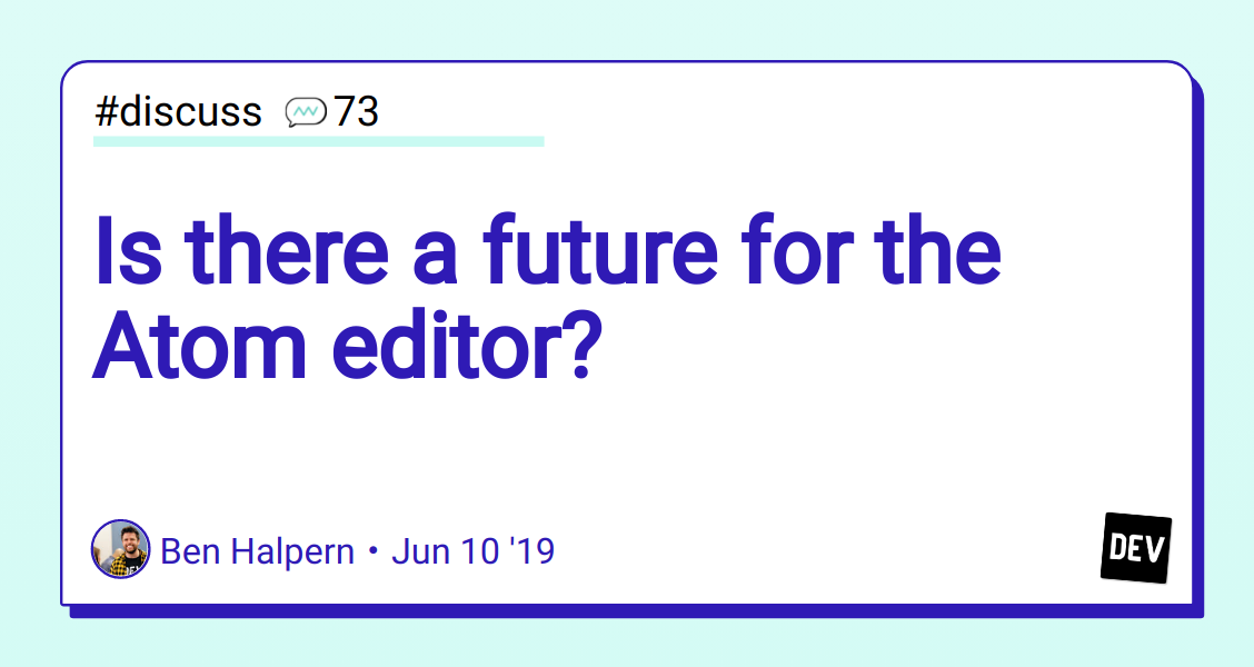 Is there a future for the Atom editor? - DEV Community